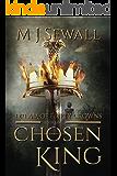 Dream of Empty Crowns (Chosen King Book 1)
