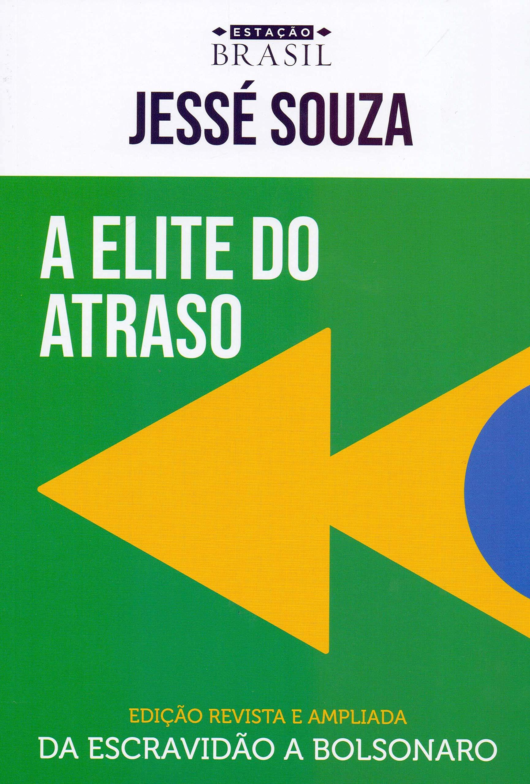A elite do atraso: da escravidão a Bolsonaro - 9788556080424 ...