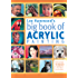 Lee Hammond's Big Book of Acrylic Painting: Fast, easy techniques for painting your favorite subjects