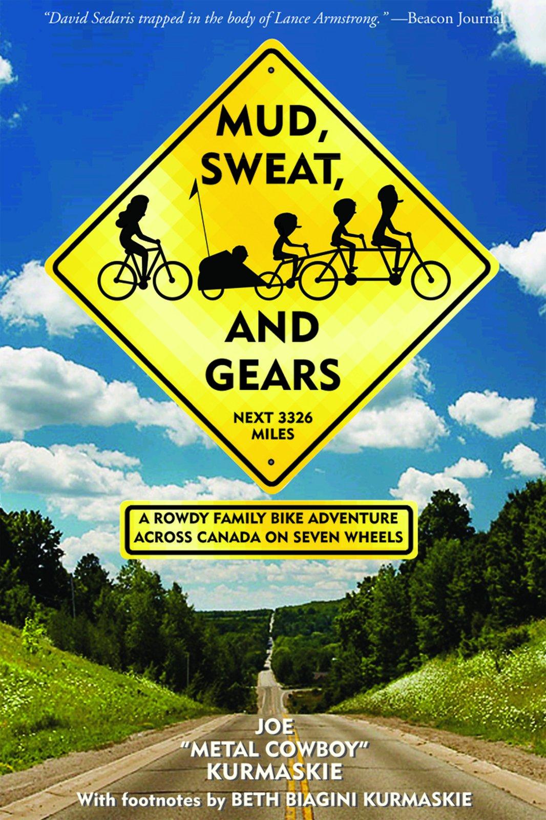 Mud, Sweat, and Gears: A Rowdy Family Bike Adventure Across Canada on Seven Wheels ebook