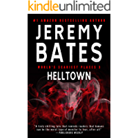 Helltown: A gripping horror thriller (World's Scariest Places Book 3) book cover