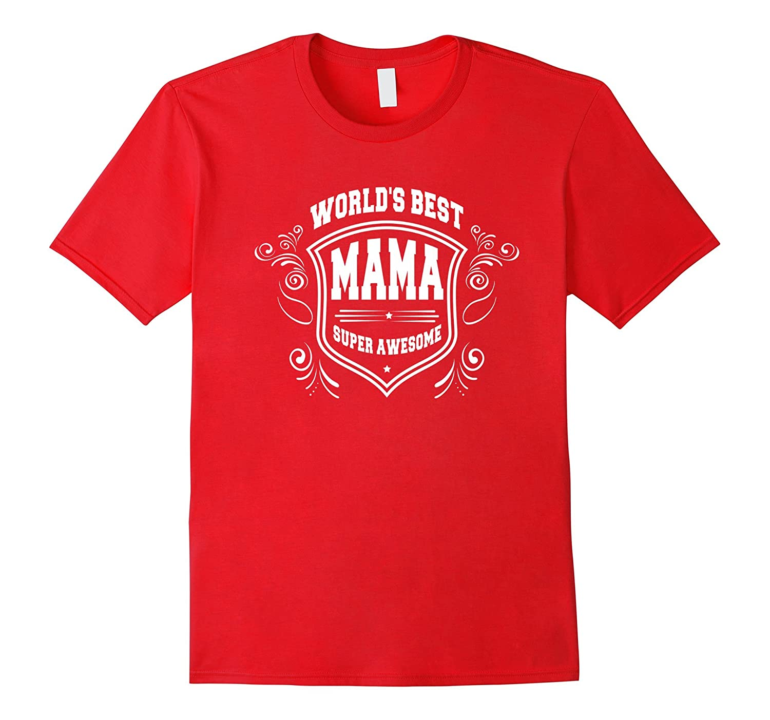 Worlds Best Mama Mothers Day Gift Grandma Women T-Shirt-Vaci
