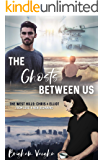 The Ghosts Between Us (The West Hills Book 1)