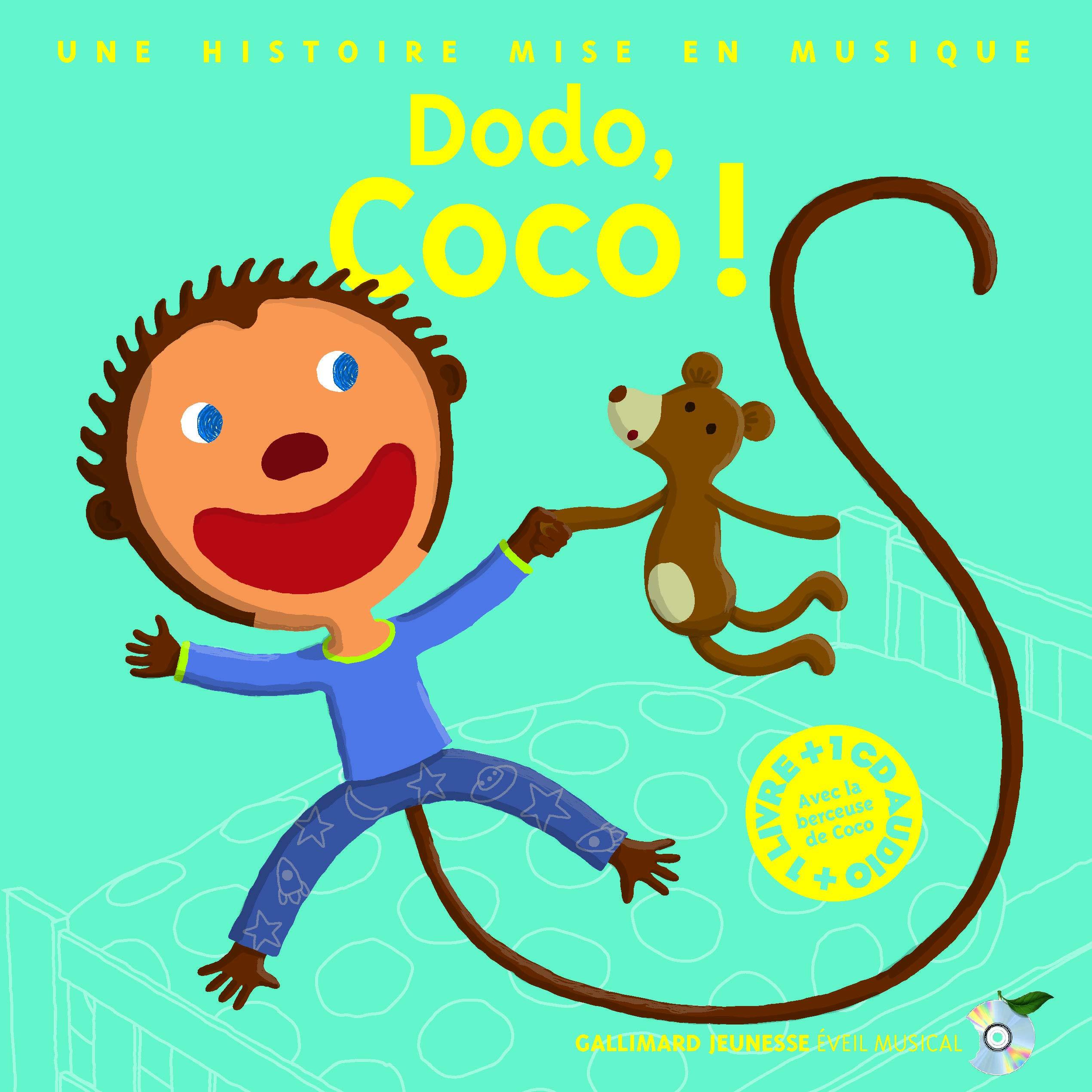 Dodo Coco Une Histoire Mise En Musique 1 Livre 1 Cd