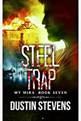 Steel Trap: A Thriller (The My Mira Saga Book 7) Kindle Edition