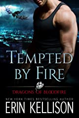 Tempted by Fire: Dragons of Bloodfire 1 Kindle Edition