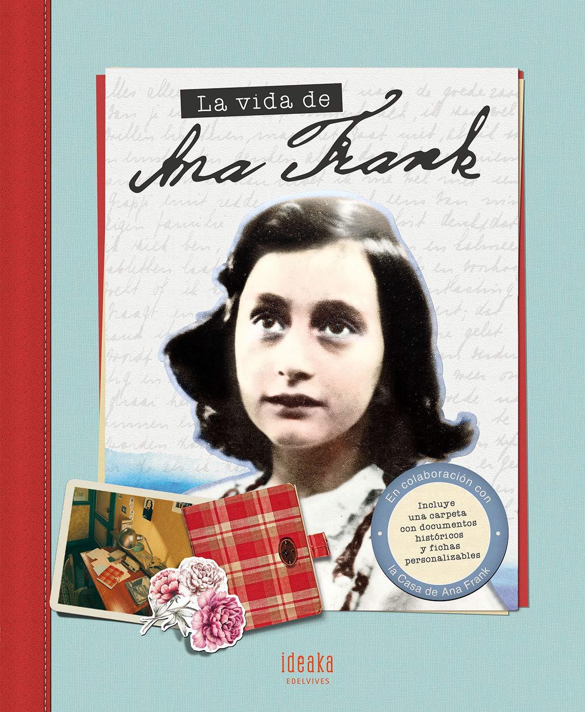 La vida de Ana Frank (IDEAKA)