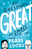 All Questions Great and Small: A Seriously Funny Book (Whiffy Wilson)