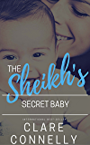 The Sheikh's Secret Baby: Nothing stays hidden forever ...