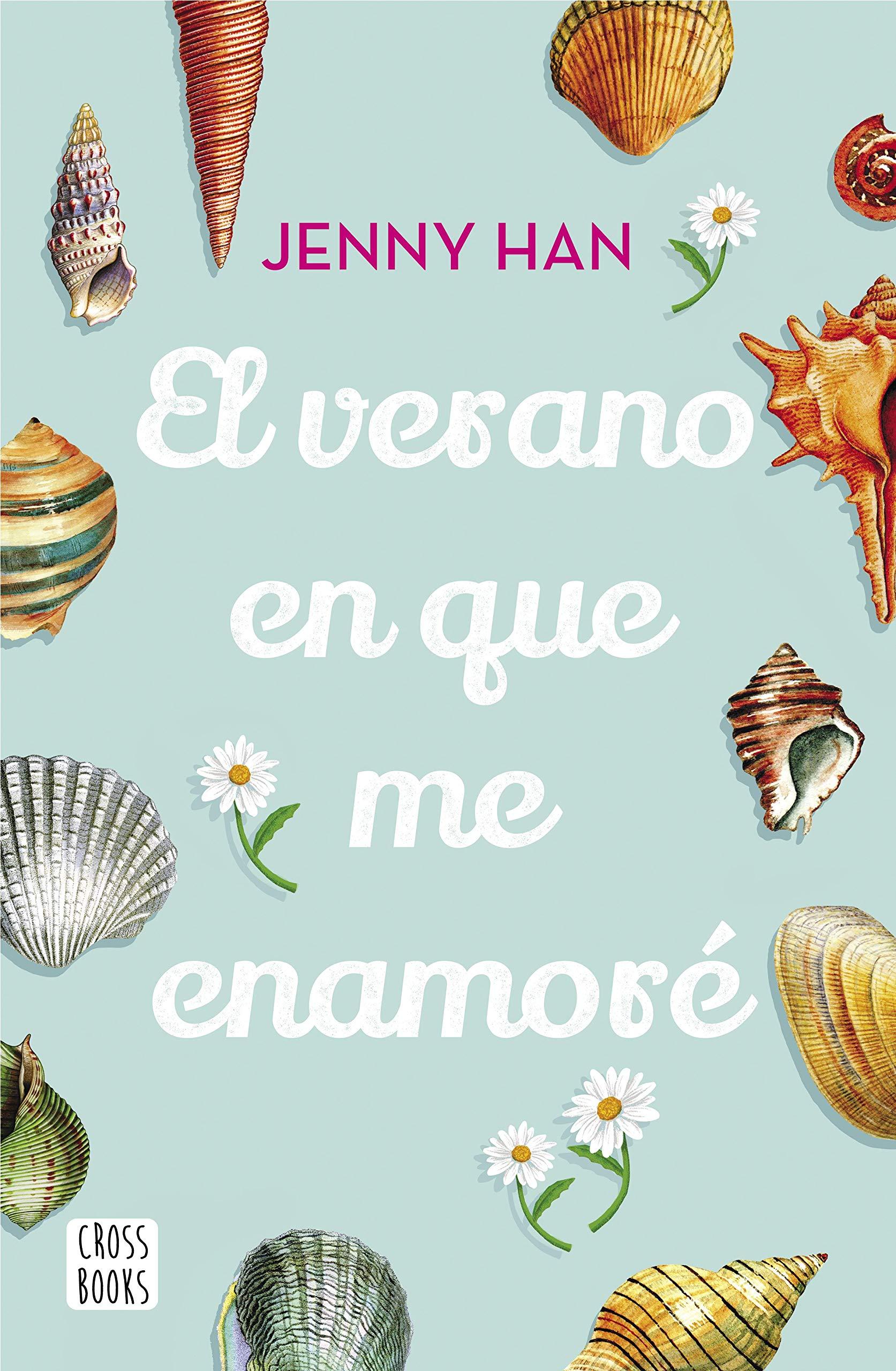 El verano en que me enamoré (Crossbooks) por Jenny Han