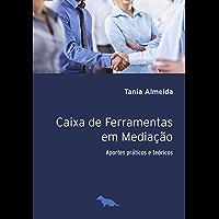 Caixa de ferramentas na mediação: Aportes práticos e teóricos