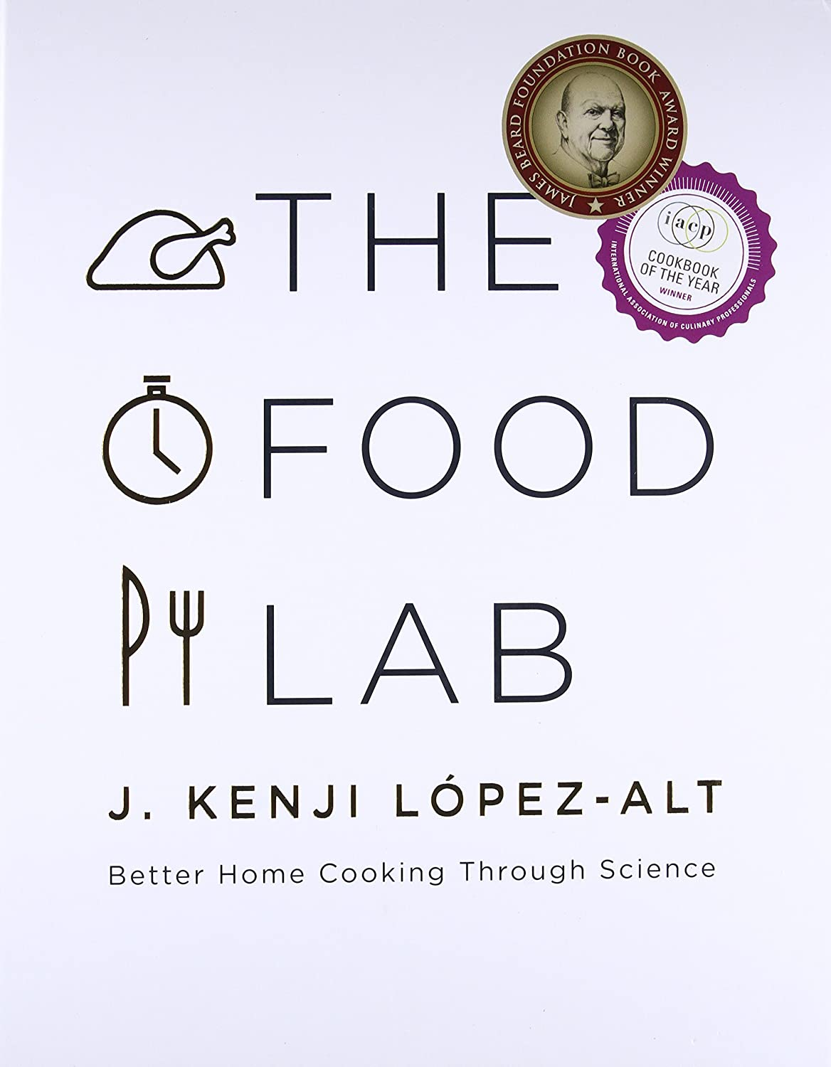 Amazon.com : [J. Kenji López-Alt] The Food Lab: Better Home Cooking Through Science - Hardcover : Office Products