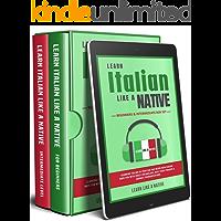 Learn Italian Like a Native – Beginners &