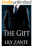 The Gift, Book 3 (The Billionaire's Love Story)