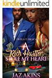 A Rich Hustler Stole My Heart: A Standalone Love Story