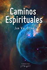 Caminos Espirituales (Spanish Edition) Kindle Edition