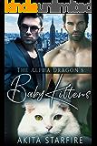 The Alpha Dragon's Baby Kittens: MM Alpha Omega Fated Mates Mpreg Shifter