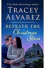 Beneath The Christmas Stars: A Sweet Holiday Romance Kindle Edition