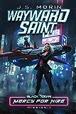 Wayward Saint (Black Ocean: Mercy for Hire Book 1)