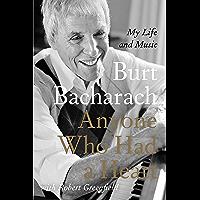 Anyone Who Had a Heart: My Life and Music (English Edition)