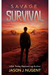 Savage Survival: The Forgotten Chronicles Book 1 Kindle Edition