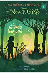 Never Girls #6: The Woods Beyond (Disney: The Never Girls) Kindle Edition