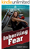 Inheriting Fear (Crimson Romance)
