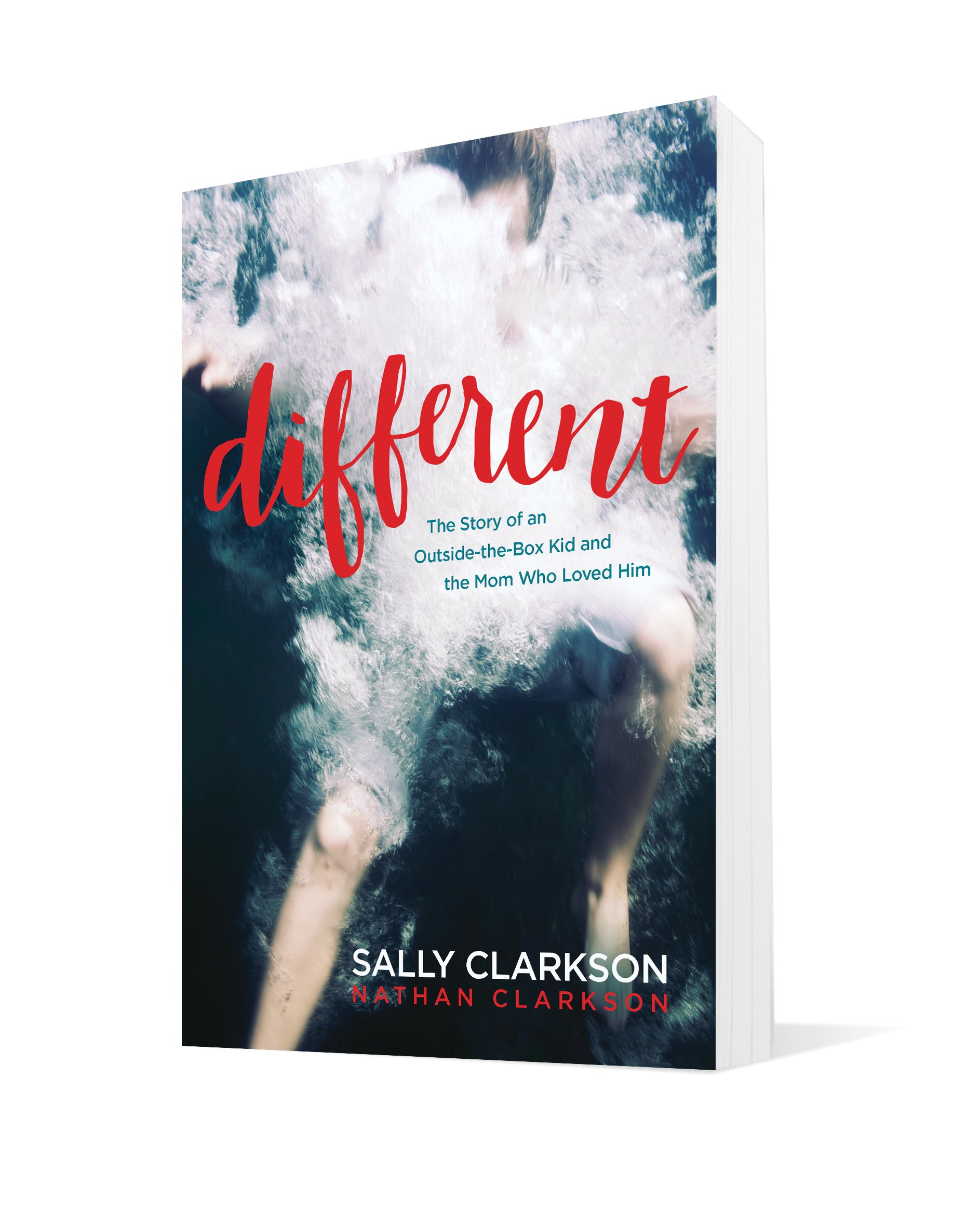 Different: The Story of an Outside-the-Box Kid and the Mom Who Loved Him:  Sally Clarkson, Nathan Clarkson: 9781496420114: Amazon.com: Books
