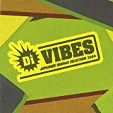 Di VIBES~Japanese Reggae Selection2004~