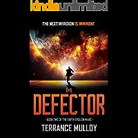 The Defector (The Earth Epsilon Wars, Book 2)