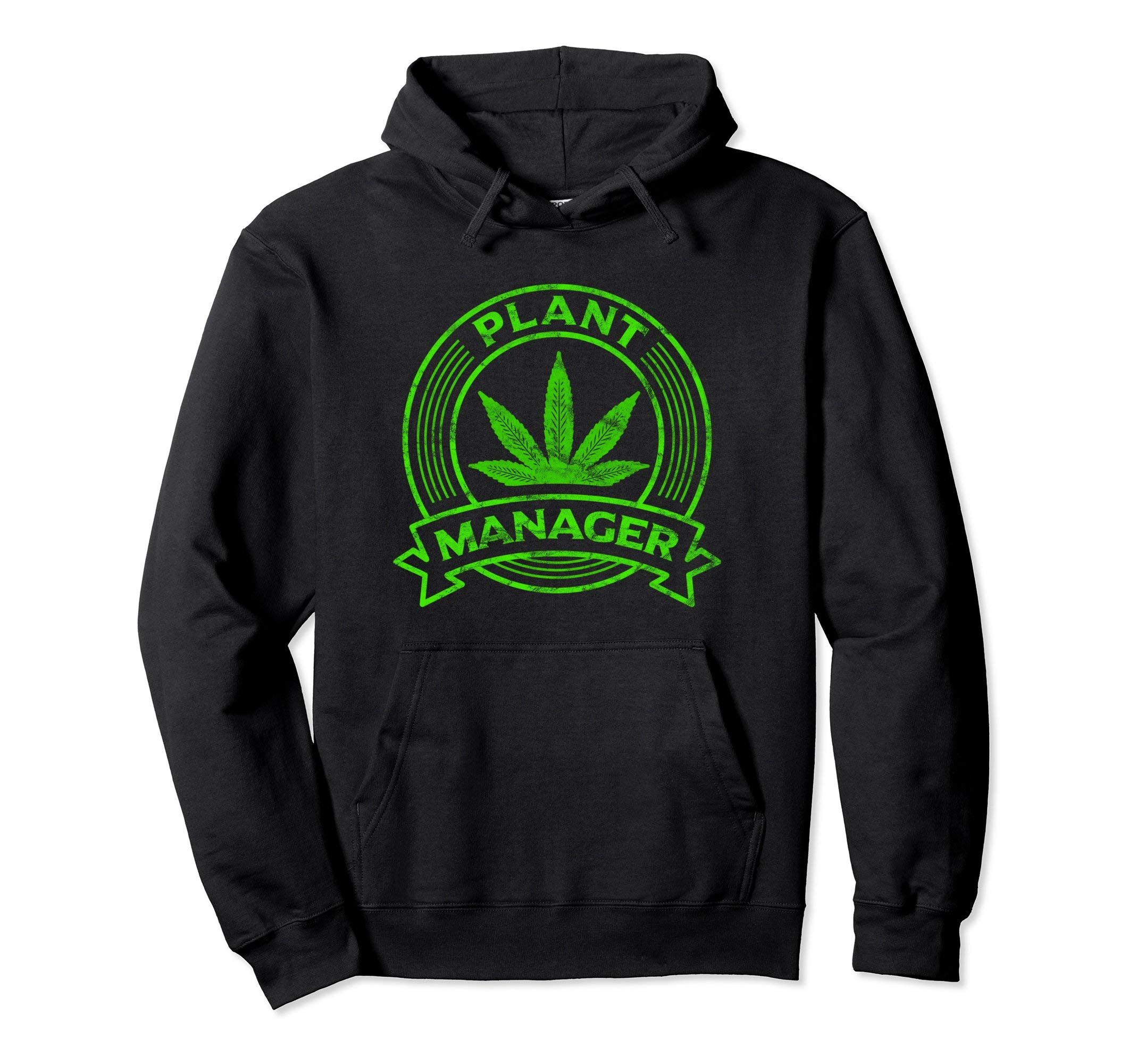 Cannabis Hoodie Marijuana Weed Pot Plant Manager Clothes