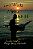 Two Weeks With a SEAL (The Wakefield Romance Series Book 1)