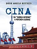 "Cina: Da ""sabbia informe"" a potenza globale"
