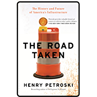 The Road Taken: The History and Future of America's Infrastructure