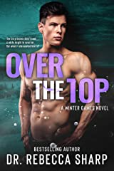 Over the Top: A Fling to Forever Romance (Winter Games Book 5) Kindle Edition