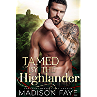 Tamed By The Highlander (English Edition)