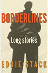 Borderlines: 3 long stories Kindle Edition