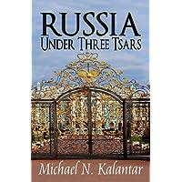 Russia Under Three Tsars
