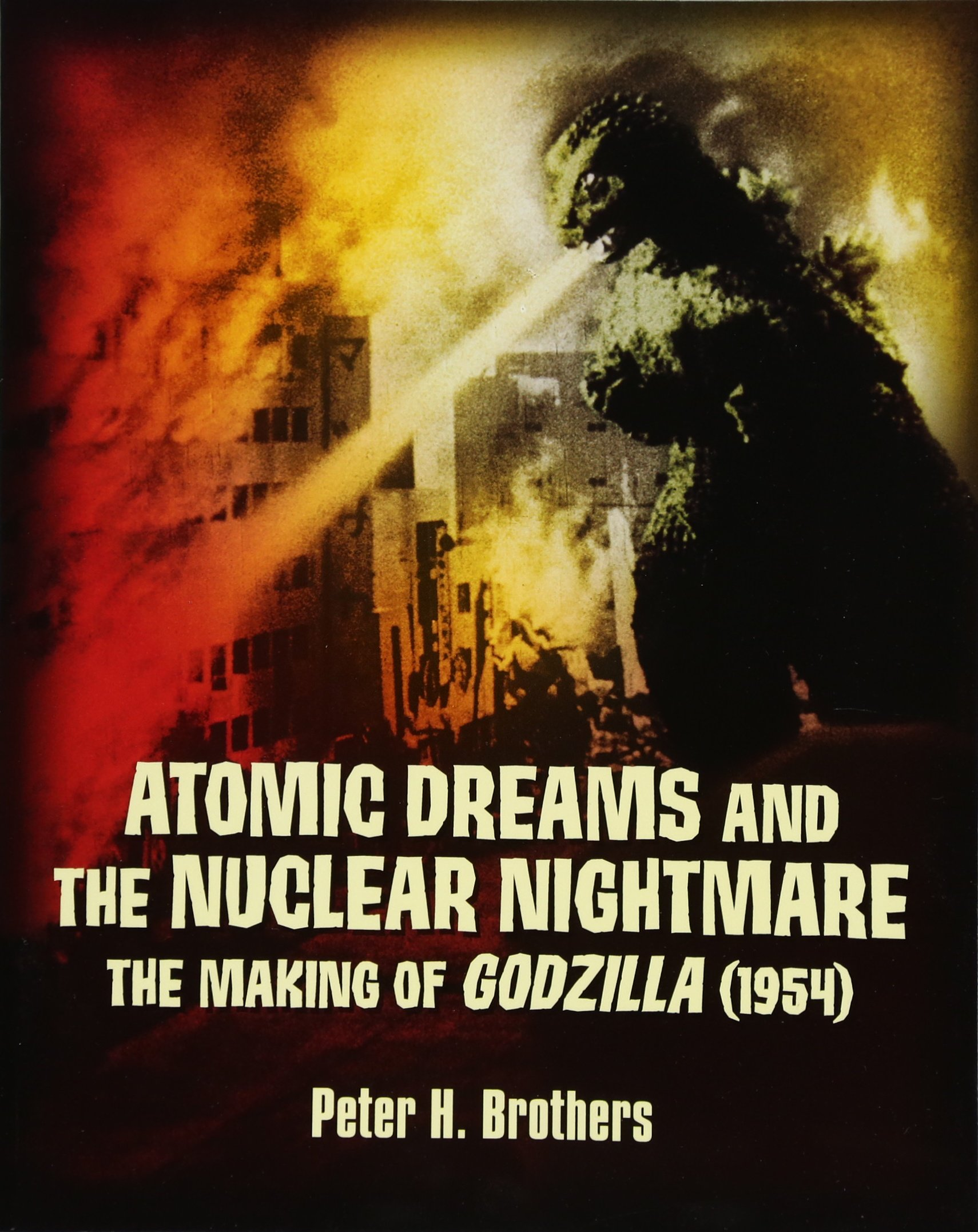 Atomic Dreams And The Nuclear Nightmare The Making Of