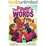 The Power in Words: An Empowering Guide to Speaking With Purpose (Powerful Me)