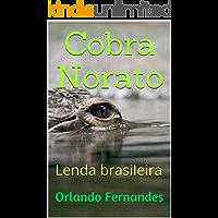 Cobra Norato: Lenda brasileira