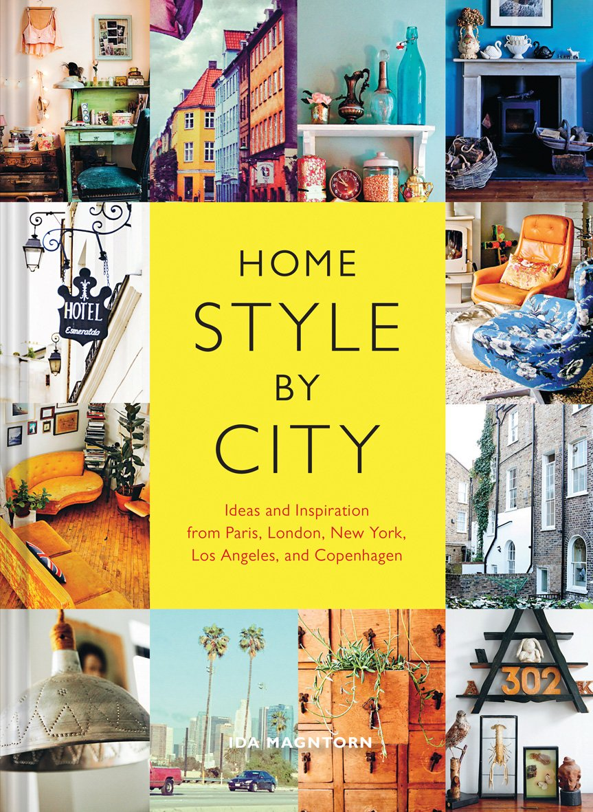 Download Home Style by City: Ideas and Inspiration from Paris, London, New York, Los Angeles, and Copenhagen PDF