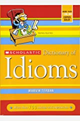 Scholastic Dictionary of Idioms Paperback