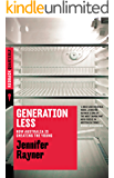 Generation Less: How Australia is Cheating the Young (Redback Book 9)