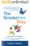 The Smokefree Way:  READ YOUR WAY TO STOP SMOKING. THE MOST INNOVATIVE, UP-TO-DATE AND INTELLIGENT QUIT SMOKING METHOD