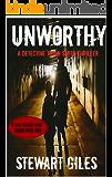Unworthy: A detective Jason Smith thriller (DS Jason Smith Thriller Book 8)