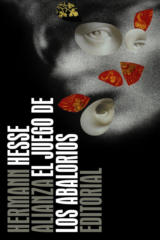 El juego de los abalorios / The Glass Bead Game (Spanish Edition) (Spanish)  Paperback – June 30, 2012