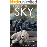 The Complete Sky Series: A Post-Apocalyptic Dystopian Series with Twists and Turns (Books 1-4)