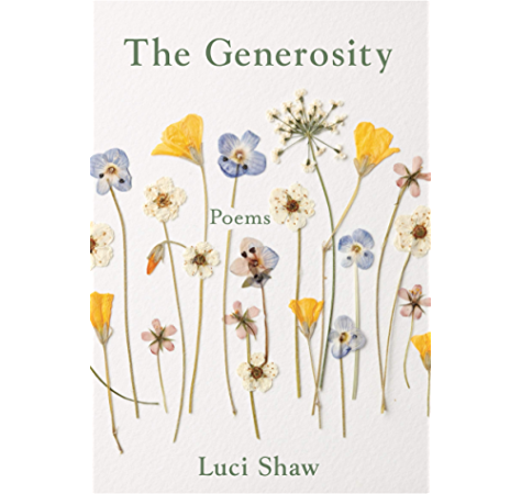 The Generosity Paraclete Poetry Kindle Edition By Shaw Luci Literature Fiction Kindle Ebooks Amazon Com