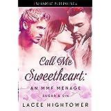 Call Me Sweetheart (Sugar & Sin Book 2)
